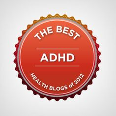 {a mom's view of ADHD} was named one of the Best ADHD Blogs of 2012 by Healthline! Check out the other helpful sites on ADHD.