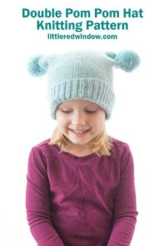 This adorable double pom pom hat knitting pattern is a fun twist on classic kids' beanie with an easy bind off and two cute poms on top! Kids Knitting Patterns, Baby Hat Knitting Pattern, Baby Knitting, Hat Patterns, Kids Beanies, How To Make A Pom Pom, Pom Pom Hat, Knitted Hats, Top