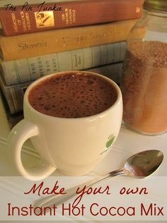Make your own instant hot cocoa mix.  Better than store-bought and makes a great gift in a jar too!