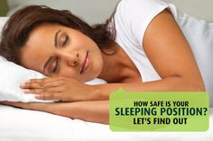 How Safe Is Your Sleeping Position? Let's Find Out