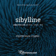 Today's Word of the Day is sibylline. #wordoftheday #language #vocabulary