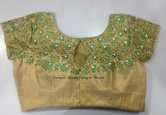 Gold blouse with green embroidery New Blouse Designs, Saree Blouse Designs, Blouse Styles, Blouse Patterns, Indian Designer Sarees, Indian Designer Wear, Stone Work Blouse, House Of Blouse, Maggam Work Designs