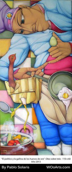 Pablo Solaris   El político y la gallina de los huevos de oro- 110x60 cm- Oil on cavas- 2.013