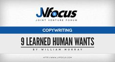 What the heck is the 9 learned human desires, and does it matter a hoot?  #JVFocus #Copywriting