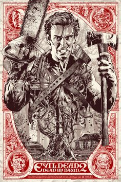 """""""Evil Dead 2"""" by Anthony Petrie"""