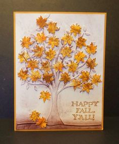 handmade card:  It's Fall Y'all by jandjccc  ... embossing folder tree background ... sponged color creates depth and definition ... pretty punched maple leaves on tree and falling ... luv it!