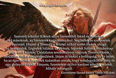 Mihály arkangyal üzenete: Segítsétek és szeressétek egymást Movies, Movie Posters, Films, Film Poster, Cinema, Movie, Film, Movie Quotes, Movie Theater