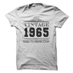 Vintage 1965 Aged To Perfection T-Shirts, Hoodies, Sweatshirts, Tee Shirts (19$ ==> Shopping Now!)