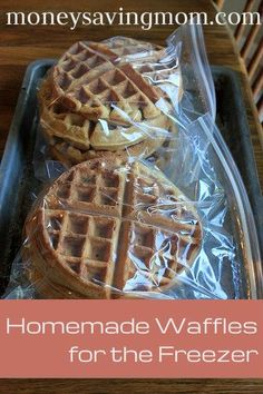 Homemade Freezer-Friendly Waffles   ■1 3/4 cups flour (whole-wheat, white, or a mixture of both)   ■2 Tablespoons sugar (or raw sugar)   ■1 Tablespoon baking powder   ■2 eggs   ■1 3/4 cup milk (You can use half milk/half water, if you prefer.)   ■1/2 cup oil or melted butter   ■1 teaspoon vanilla  from: Money Saving Mom