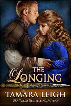 THE LONGING: Book Five (Age of Faith 5) - Kindle edition by Tamara Leigh. Religion & Spirituality Kindle eBooks @ Amazon.com.