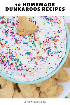 Dunkaroos are back! But just in case they ever go away again, here are 10 Dunkaroos recipes so you can make your own vanilla cookies and rainbow sprinkle Dunkaroo Dip, and other home Dunkaroos recipes at home. #dunkaroos #recipes #homemade #letseatcake