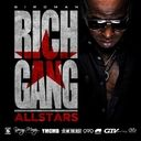 Birdman - Rich Gang: All Stars Hosted by YMCMB - Free Mixtape Download or Stream it