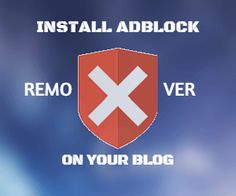 How to install Adblocker and Java Scripts remover in blogger- Ad blocker is a tool, which help users to block the ad from the page.