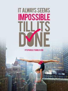 It always seems impossible till it's done.