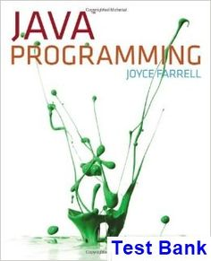 Java Programming 7th Edition Joyce Farrell Test Bank - Test bank, Solutions manual, exam bank, quiz bank, answer key for textbook download instantly!