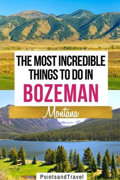 The Most Incredible Things to do in Bozeman Montana. What to do in Bozeman Montana. There are so many fun things to do in Bozeman: tons of hiking trails, a trip to Yellowstone, a soak in natural hot springs and so much more! | Bozeman activities | Bozeman travel | Montana itinerary | Montana Travel | #montana
