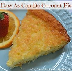 A Cozy Place Called Home: Easy As Can Be Coconut Pie (Gluten Free And Sugar Free)