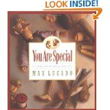 You Are Special by Max Lucado...one of my favorites! Love this book!