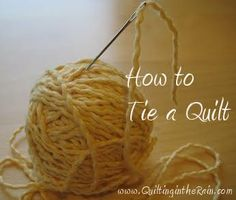 How to Tie a Quilt - Quilting In The Rain