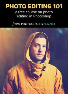 Photo Editing 101 - a free course on photo editing in Photoshop