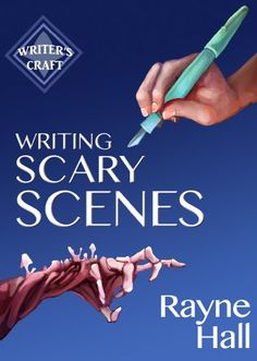 Writing Scary Scenes: Professional Techniques for Thrillers, Horror and Other Exciting Fiction (Writer& Craft Book Writer Tips, Book Writing Tips, Writing Process, Writing Resources, Writing Help, Writing Skills, Writing Ideas, Writers Write, Fiction Writing