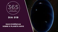 365 Dias de Astronomia - 019 - Mais Evidências Sobre o Planeta 9
