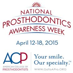 National Prosthodontics Awareness Week 2015 It's National Prosthodontics Awareness Week (April 12-18, 2015). To celebrate, the +American College of Prosthodontists is offering FREE access to selected scientific research articles published in ACP's peer-reviewed Journal of Prosthodontics. To read these articles, visit http://onlinelibrary.wiley.com/journal/10.1111/%28ISSN%291532-849X/homepage/npaw_2015.htm . This is related to #prosthodontist , #prosthodontics and #dentalcare .