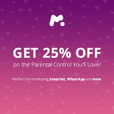 Love is in the air! First teen Valentine cards, messages, dates, parties... Responsible parents feel quiet and confident with mSpy parental monitoring app. Take your 25% discount at each plan!
