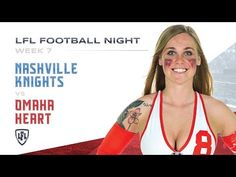 A pair of teams seeking their new identity collide on LFL Football Night, as rookie phenom Quarterback Lauren Crouch and the Omaha Heart take on new-look Nas. Lingerie Football, Legends Football, Knights, Nashville, New Look, Seasons, Heart, Sports, Youtube
