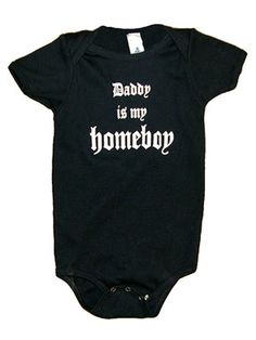 Witty Onesies: Daddy's Got Street Cred (via Parents.com)