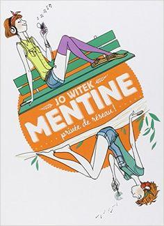 Amazon.fr - Mentine, Tome 1 : Privée de réseau ! - Jo Witek, Margaux Motin - Livres