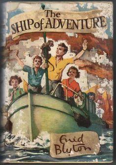 The Ship Of Adventure - Enid Blyton