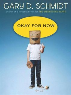 Okay For Now by Gary D. Schmidt Love this book!!! Must read