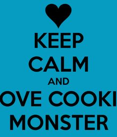 Cookie Monster Love | quotes.