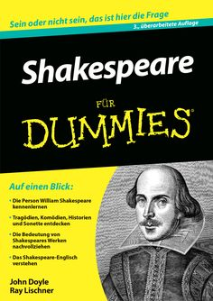 Buy Shakespeare für Dummies by John Doyle, Ray Lischner and Read this Book on Kobo's Free Apps. Discover Kobo's Vast Collection of Ebooks and Audiobooks Today - Over 4 Million Titles! Shakespeare In Love, William Shakespeare, Für Dummies, Book Cover Art, Book Covers, Film Books, Classic Books, Book Photography, Book Recommendations