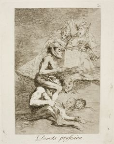 "Francisco de Goya: ""Devota profesion"". Serie ""Los caprichos"" [70]. Etching, aquatint and drypoint on paper, 206 x 165 mm, 1797-99. Museo Nacional del Prado, Madrid, Spain"
