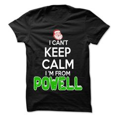 [Best t shirt names] Keep Calm Powell Christmas Time  99 Cool City Shirt  Shirts of year  If you are Born live come from Powell or loves one. Then this shirt is for you. Cheers !!!  Tshirt Guys Lady Hodie  SHARE and Get Discount Today Order now before we SELL OUT  Camping 99 cool city shirt a january thing you wouldnt understand keep calm let hand it funny shirt for tee calm and carry on smiling t shirt christmas time