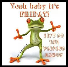 449 Best Happy Friday Images Happy Friday Good Morning Quotes