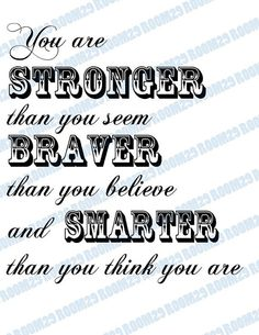 Stong, brave and smart