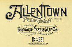 Allentown, Pennsylvania October 1891 | Flickr: Intercambio de fotos