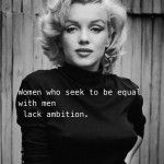 And I'm somewhat of a feminist.....