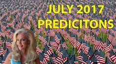 July Predictions 2017: Shocking Truth will be Revealed!