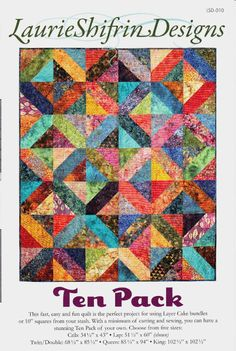 """This fast, easy and fun quilt is the perfect project for using Layer Cake bundles or squares from your stash. With a minimum of cutting and sewing, you can have a stunning Ten Pack of your own. Choose from five sizes: Crib: 34 ½"""" x Layer Cake Quilt Patterns, Layer Cake Quilts, Quilt Block Patterns, Quilt Blocks, Layer Cakes, Big Block Quilts, Patch Quilt, Sewing Patterns, Batik Quilts"""