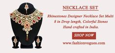 Rhinestones Designer Necklace Set, Matching Earring and Matching Tikka, Hand crafted in India. Buy #wholesale #necklace #sets, #fashion #necklace #set, necklace sets for women online from Fashion Vogues in very unbeatable prices. Select from the best range of necklace set for the women from our online shop.http://goo.gl/nR5hvW