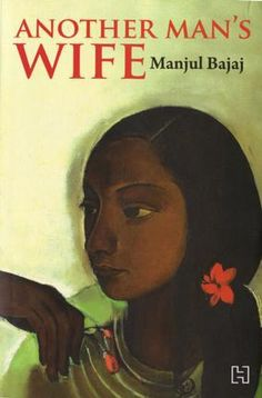 Another Man's Wife by Manjul Bajaj Buying Books Online, Book Review Blogs, Man And Wife, Another Man, Book Reviews, Kindle, Reading, Check, Reading Books