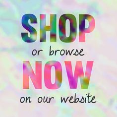 We update our website with our latest arrivals every week. Plan your next shopping trip or call/email to place your order!