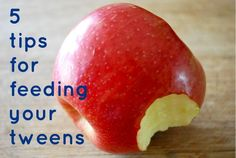 five tips to feeding your tweens by Simple Bites