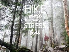 Hike more, stress less Oh The Places You'll Go, Places To Travel, Places To Visit, Outdoor Companies, Into The Woods Quotes, Hiking Quotes, Sustainable Tourism, Stress Less, Mountain Hiking