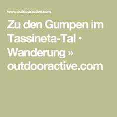 Zu den Gumpen im Tassineta-Tal • Wanderung » outdooractive.com