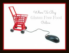 A list of sites where you can buy gluten free and specialty diet food!